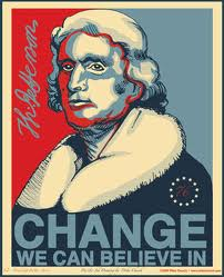 Thomas Jefferson - Change We Can Believe in