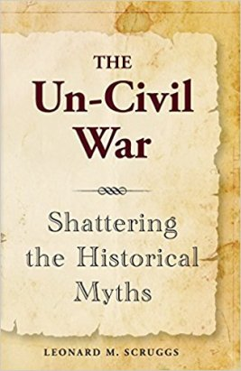 BOOK - The Un-Civil War (Mike Scruggs)