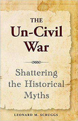 BOOK - The Un-Civil War (Mike Scruggs)