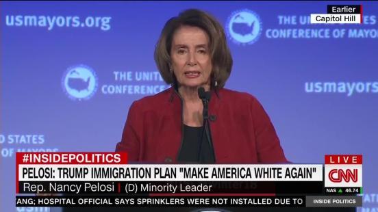 PELOSI - Trump's Plan is Campaign to Make America White Again