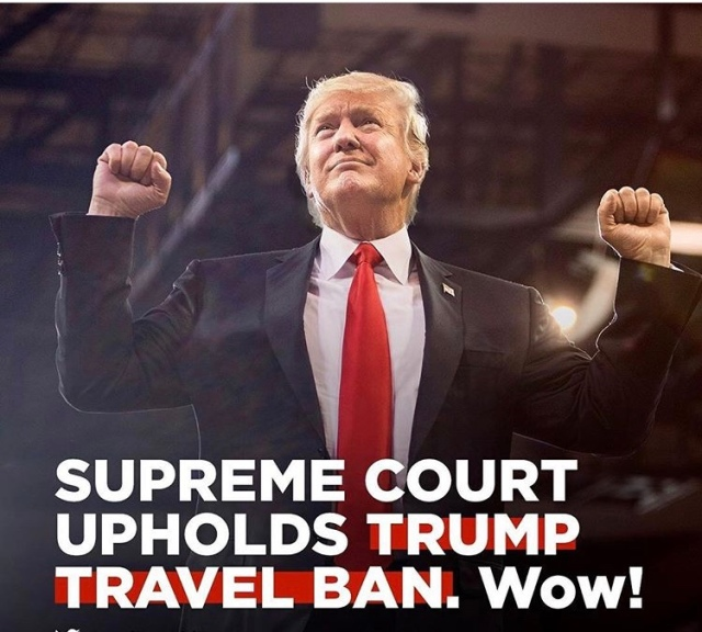 SUPREME COURT - Travel Ban decision (June 25, 2018)