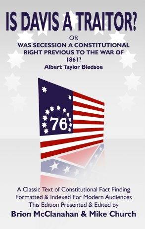 BOOK - IS DAVIS A TRAITOR (Albert Taylor Bledsoe)