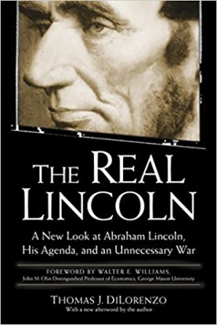 BOOK - THE REAL LINCOLN (Thomas DiLorenzo)