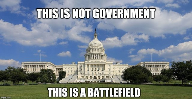 MEME - this is not government (this is a battlefield